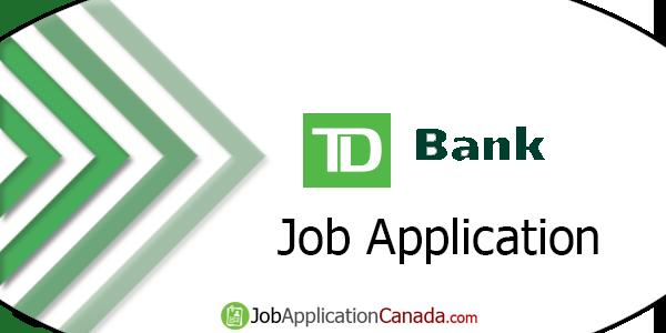 TD Bank Job Application