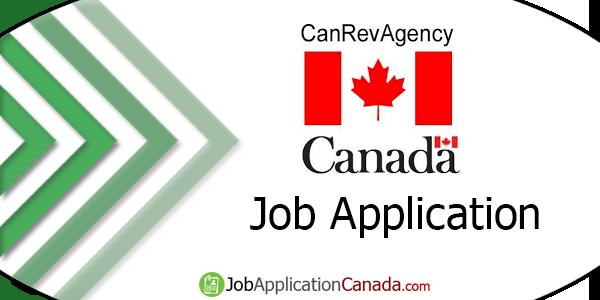 Canada Revenue Agency Job Application