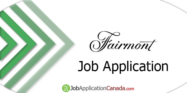 Fairmont Hotels & Resorts Job Application